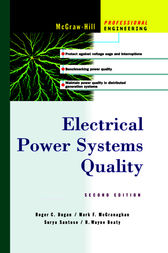 Electrical Power Systems Quality by Roger C. Dugan