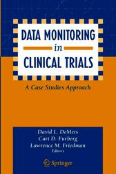 Data Monitoring in Clinical Trials by David DeMets