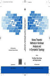 Morse Theoretic Methods in Nonlinear Analysis and in Symplectic Topology by Paul Biran
