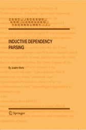 Inductive Dependency Parsing by Joakim Nivre