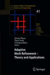Adaptive Mesh Refinement - Theory and Applications by Tomasz Plewa
