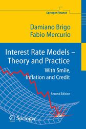 Interest Rate Models ¿ Theory and Practice by Damiano Brigo