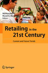 Retailing in the 21st Century by Manfred Krafft