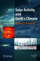 Solar Activity and Earth's Climate by Rasmus E. Benestad