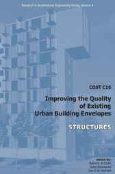 COST C16 Improving the Quality of Existing Urban Building Envelopes - Structures by R. Di Giulio