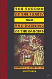 The Sorrow of the Lonely and the Burning of the Dancers by Edward Schieffelin