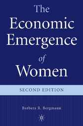 The Economic Emergence of Women by Barbara R. Bergmann