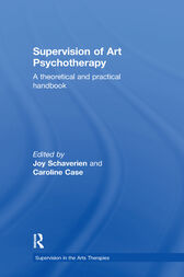 Supervision in Art Psychotherapy by Joy Schaverien