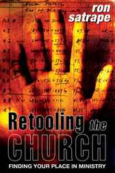 Retooling the Church by Ron Satrape