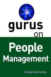 Gurus on People Management by Sultan Kermally