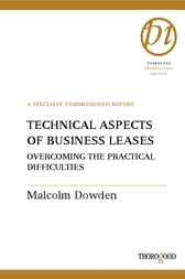 Technical Aspects of Business Leases by Malcolm Dowden