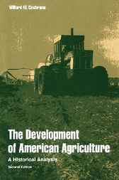 Development of American Agriculture by Willard W. Cochrane