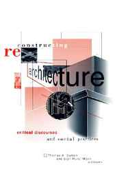reconstructing architecture critical discourses and social practices pdf