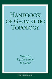 Handbook of Geometric Topology by R. B. Sher