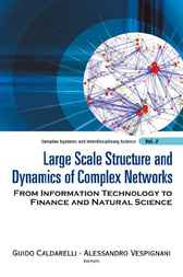 Large Scale Structure And Dynamics Of Complex Networks by Guido Caldarelli