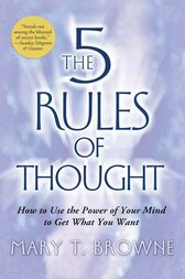 The 5 Rules of Thought by Mary T. Browne