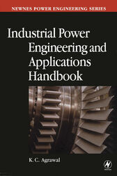 Industrial Power Engineering Handbook by KC Agrawal