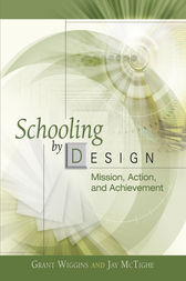 Schooling by Design by Grant Wiggins