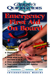 Emergency First Aid On Board by Richard Clinchy