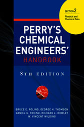 PERRY'S CHEMICAL ENGINEER'S HANDBOOK 8/E SECTION 2 PHYSICAL & CHEM DATA (POD) by Don W. Green