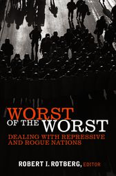 Worst of the Worst by Robert I. Rotberg