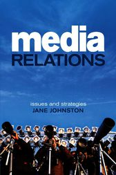 Media Relations by Jane Johnston