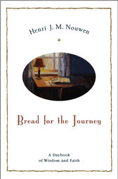 Bread for the Journey by Henri J. M. Nouwen