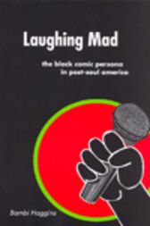 Laughing Mad by Bambi Haggins