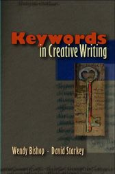 Keywords in Creative Writing by Wendy Bishop