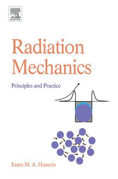 Radiation Mechanics by Esam M A Hussein