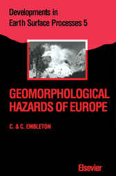 Geomorphological Hazards of Europe by C. Embleton