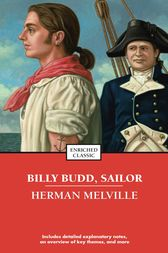 an analysis of the social ideologies shown in herman melvilles billy budd At one point in chapter 11, when detailing the antagonism between john claggart and billy budd, the narrator observes that there is no worse place for two men that some critics have suggested that the overwhelmingly male environment of billy budd and melville's other novels suggests a return to an adolescent st.