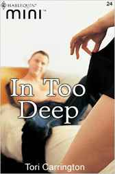 In Too Deep by Tori Carrington