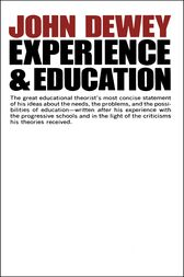 Experience And Education by John Dewey