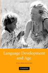 Language Development and Age by Julia Herschensohn