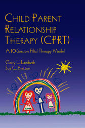 garry landreth child parent relationship therapy resources