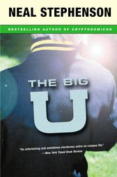 The Big U by Neal Stephenson