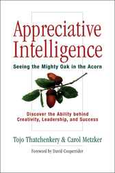 Appreciative Intelligence by Tojo Thatchenkery