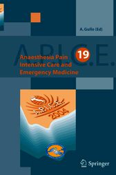 Anaesthesia, Pain, Intensive Care and Emergency Medicine - A.P.I.C.E. by A. Gullo