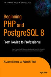Beginning PHP and PostgreSQL 8 by W Jason Gilmore