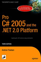Pro C# 2005 and the .NET 2.0 Platform by Andrew Troelsen