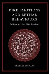 Dire Emotions and Lethal Behaviours by Charles Stewart