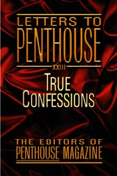 Letters to Penthouse XXIII by Penthouse International