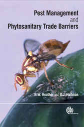 Pest Management and Phytosanitary Trade Barriers by N.W. Heather