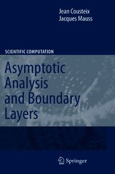 Asymptotic Analysis and Boundary Layers by Jean Cousteix