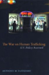 The War on Human Trafficking by Anthony DeStefano