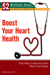 Boost Your Heart Health (52 Brilliant Ideas) by MD Chambers