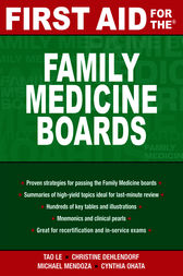 First Aid for the Family Medicine Boards by Tao Le