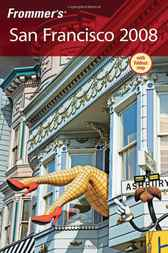 Frommer's San Francisco 2008