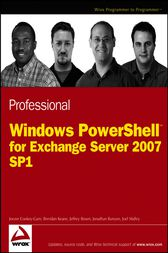 Professional Windows PowerShell for Exchange Server 2007 Service Pack 1 by Joezer Cookey-Gam